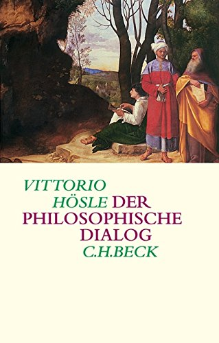 Der philosophische Dialog: Vittorio HÃ sle