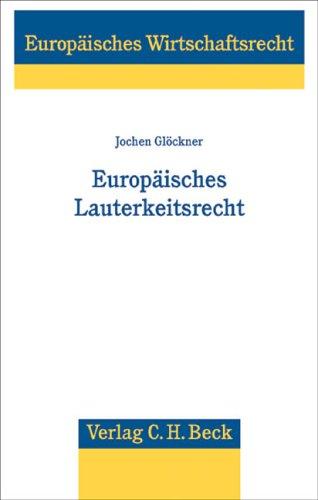9783406542862: Europäisches Lauterkeitsrecht