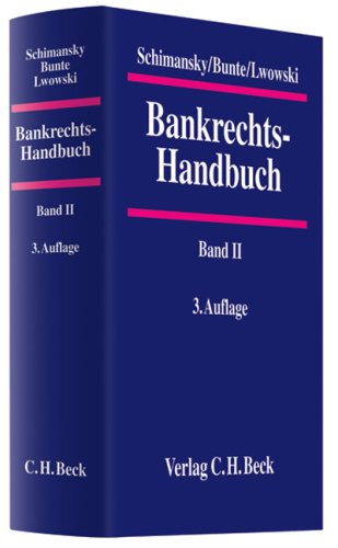 9783406542923: Bankrechts-Handbuch Band II