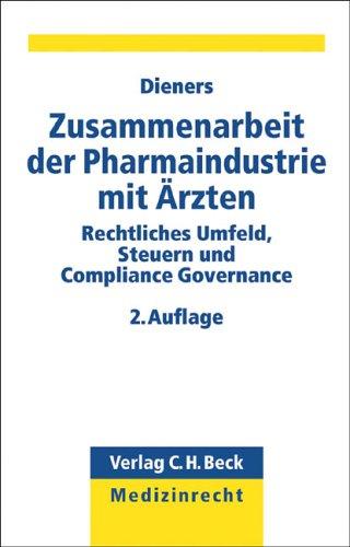 9783406543012: Zusammenarbeit der Pharmaindustrie mit Ärzten