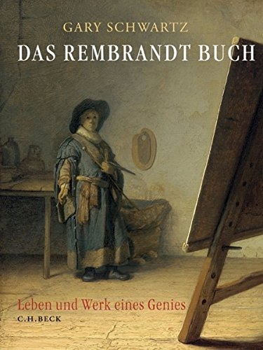 9783406543692: Das Rembrandt Buch: Leben und Werk eines Genies