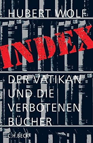 9783406543715: Index: Der Vatikan und die verbotenen Bücher