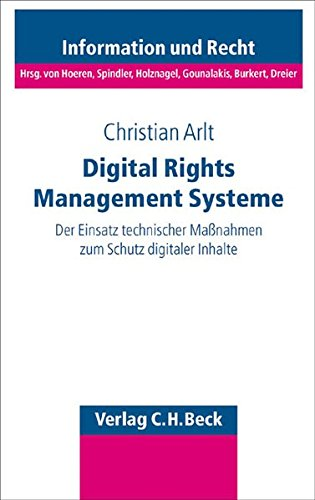 Digital Rights Management Systeme: Christian Arlt
