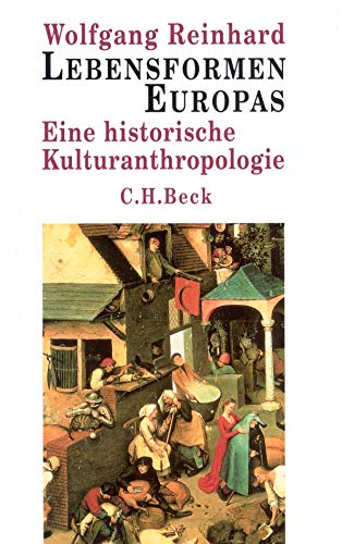 9783406544699: Lebensformen Europas. Sonderausgabe: Eine historische Kulturanthropologie