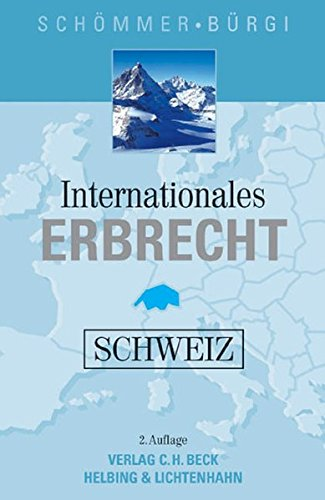 9783406546983: Internationales Erbrecht Schweiz