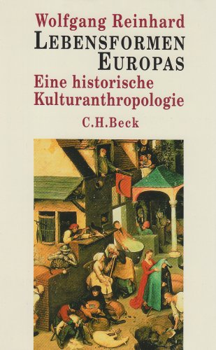 9783406547355: Lebensformen Europas: Eine historische Kulturanthropologie
