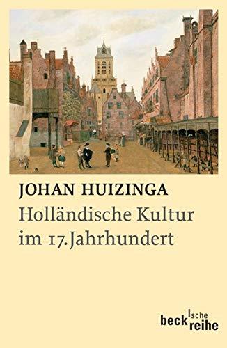 9783406547560: Holländische Kultur im 17. Jahrhundert