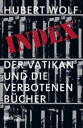 9783406547782: Index: Der Vatikan und die verbotenen Bücher