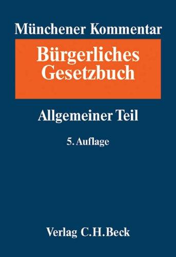 9783406548413: Münchener Kommentar zum Bürgerlichen Gesetzbuch. - [Neubearb.].Bd. 1., Allgemeiner Teil