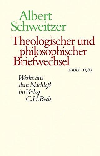 Theologischer und philosophischer Briefwechsel 1900-1965. Hrsg. v. W. Zager.: Schweitzer, Albert.