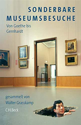 Sonderbare Museumsbesuche (9783406550331) by Walter Grasskamp