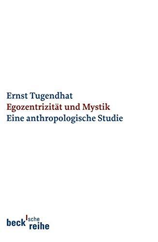 9783406550348: Egozentrizität und Mystik: Eine anthropologische Studie
