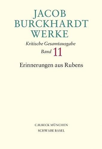 Jacob Burckhardt Werke. Kritische Gesamtausgabe: Erinnerungen aus: Jacob Burckhardt, Edith