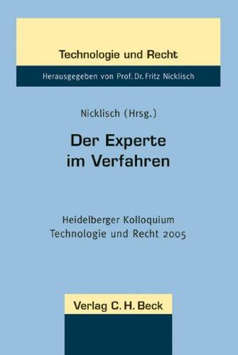 Der Experte im Verfahren: Erkenntnisse aus nationalen: Fritz Nicklisch (Herausgeber,