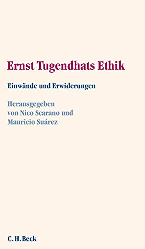 9783406550720: Ernst Tugendhats Ethik: Einwände und Erwiderungen