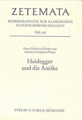 Heidegger und die Antike: Hans-Christian Günther