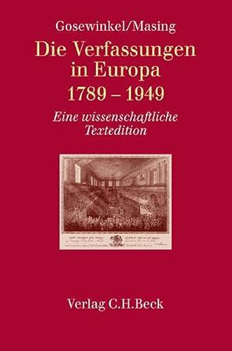 Die Verfassungen in Europa 1789 - 1949: Dieter Gosewinkel