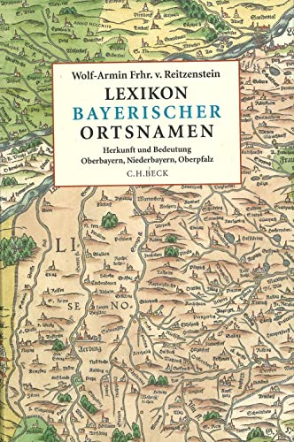 9783406552069: Lexikon bayerischer Ortsnamen: Herkunft und Bedeutung. Oberbayern, Niederbayern, Oberpfalz