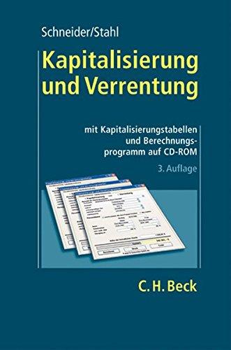 Kapitalisierung und Verrentung /Mit CD-ROM: Rudolf Schneider