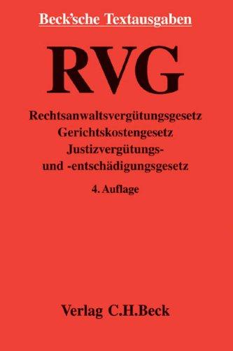 9783406552946: Rechtsanwaltsvergütungsgesetz : RVG , [vom 5. Mai 2004 , zuletzt geänd. durch Art. 3 ÜbernahmeRL-UmsetzungsG v. 8.7.2006]
