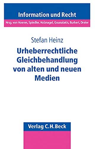 Urheberrechtliche Gleichbehandlung von alten und neuen Medien: Stefan Heinz