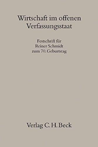 Wirtschaft im offenen Verfassungsstaat: Hartmut Bauer