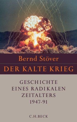 9783406556333: Der Kalte Krieg 1947-1991
