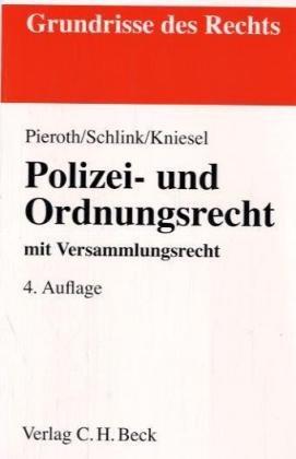 9783406558276: Polizei- und Ordnungsrecht. mit Versammlungsrecht, Rechtsstand: Dezember 2006