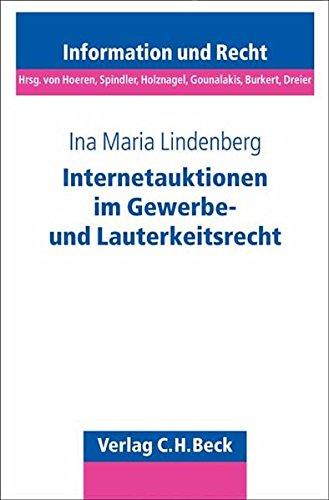 Internetauktionen im Gewerbe- und Lauterkeitsrecht: Ina Maria Lindenberg
