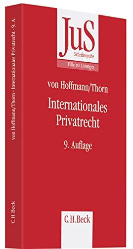 9783406559761: Internationales Privatrecht: einschließlich der Grundzüge des Internationalen Zivilverfahrensrechts