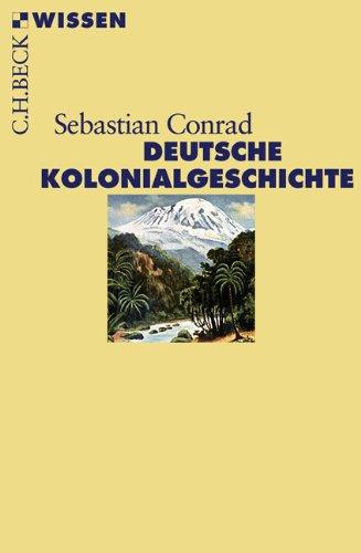 9783406562488: Deutsche Kolonialgeschichte