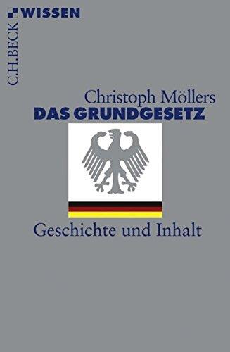 9783406562709: Das Grundgesetz: Geschichte und Inhalt