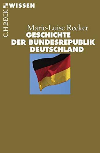 9783406562716: Geschichte der Bundesrepublik Deutschland