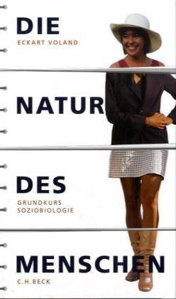 9783406563348: Die Natur des Menschen: Grundkurs Soziobiologie