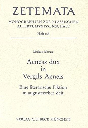 9783406564833: Aenaes dux in Vergils Aeneis: Eine literarische Fiktion in augusteischer Zeit