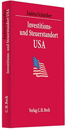 Investitions- und Steuerstandort USA: Dieter Endres