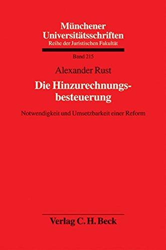 9783406567933: Die Hinzurechnungsbesteuerung: Notwendigkeit und Umsetzbarkeit einer Reform