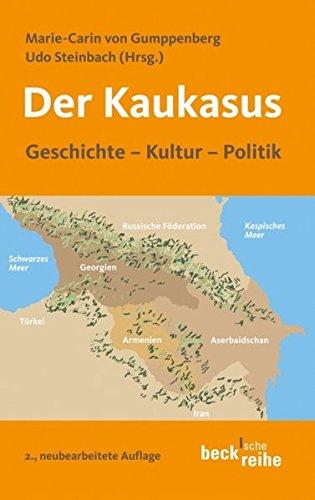 9783406568008: Der Kaukasus: Geschichte, Kultur, Polititk