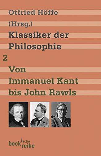 9783406568022: Klassiker der Philosophie 2: Von Immanuel Kant bis John Rawls