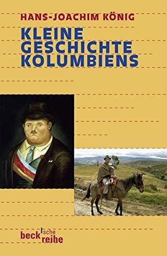 9783406568046: Kleine Geschichte Kolumbiens