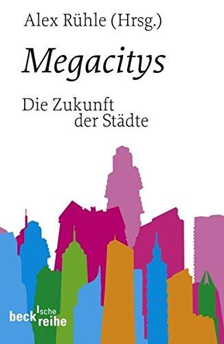 9783406568060: Megacitys: Ãœber die Zukunft der Städte