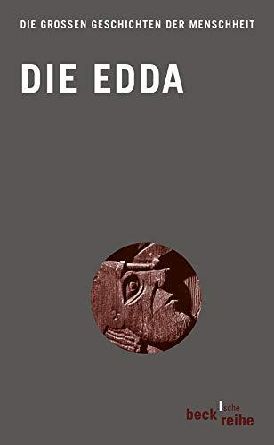 9783406568374: Die Edda: Aus der Prosa-Edda des Snorri Sturluson und der Lieder-Edda