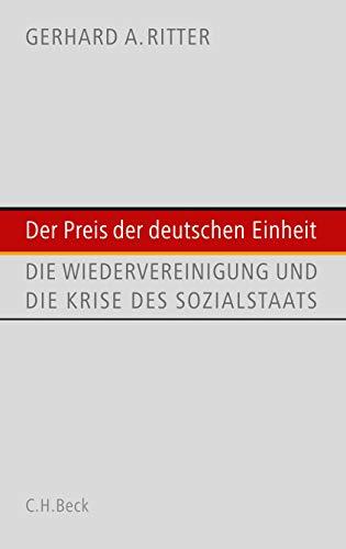 9783406568602: Der Preis der deutschen Einheit: Die Wiedervereinigung und die Krise des Sozialstaats