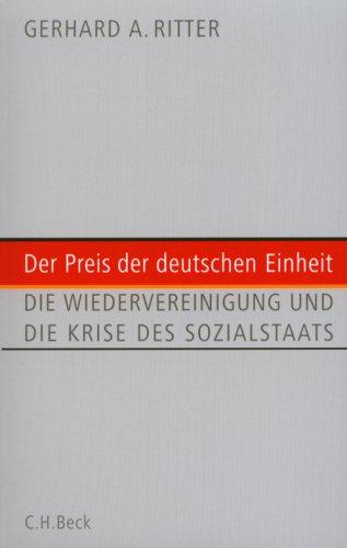 9783406568619: Der Preis der deutschen Einheit: Die Wiedervereinigung und die Krise des Sozialstaats