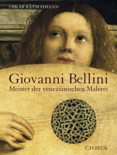 9783406570940: Giovanni Bellini: Meister der venezianischen Malerei
