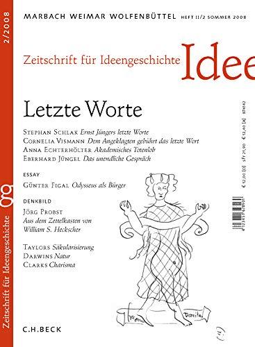 9783406572654: Zeitschrift für Ideengeschichte Heft II/2 Sommer 2008: Letzte Worte
