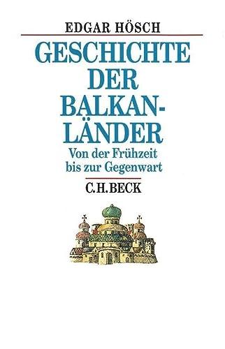 9783406572999: Geschichte der Balkanländer: Von der Frühzeit bis zur Gegenwart