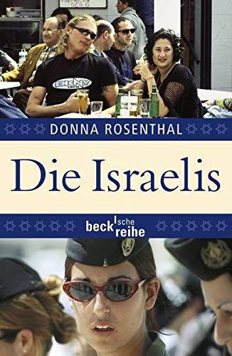 9783406573842: Die Israelis