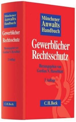 9783406573972: Münchener Anwaltshandbuch Gewerblicher Rechtsschutz