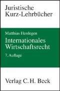 9783406574498: Internationales Wirtschaftsrecht